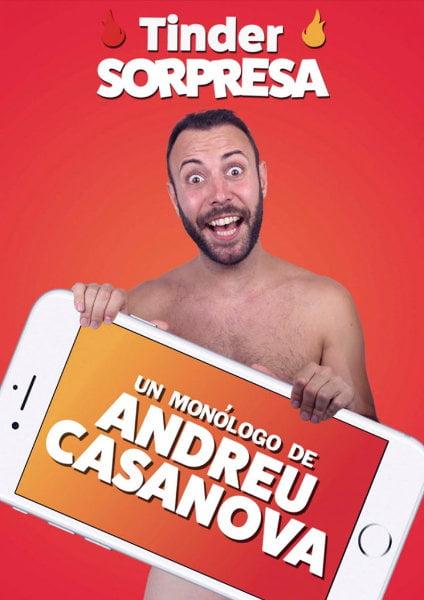 Tinder Sorpresa – Un Monólogo de Andreu Casanova - Tinder