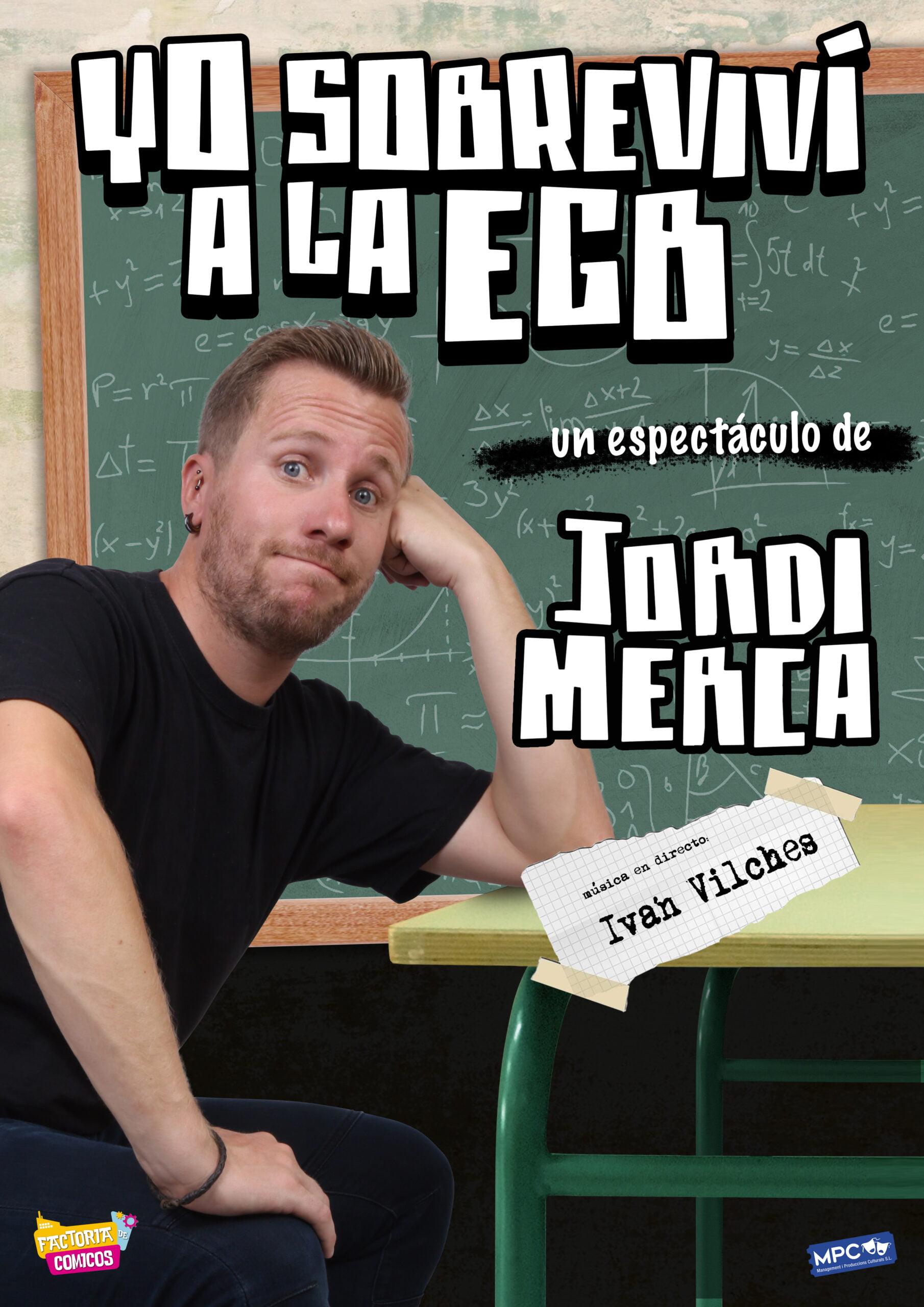 Yo Sobreviví a la EGB, un espectáculo de Jordi Merca - A3 YoSobreviviAlaEGB scaled