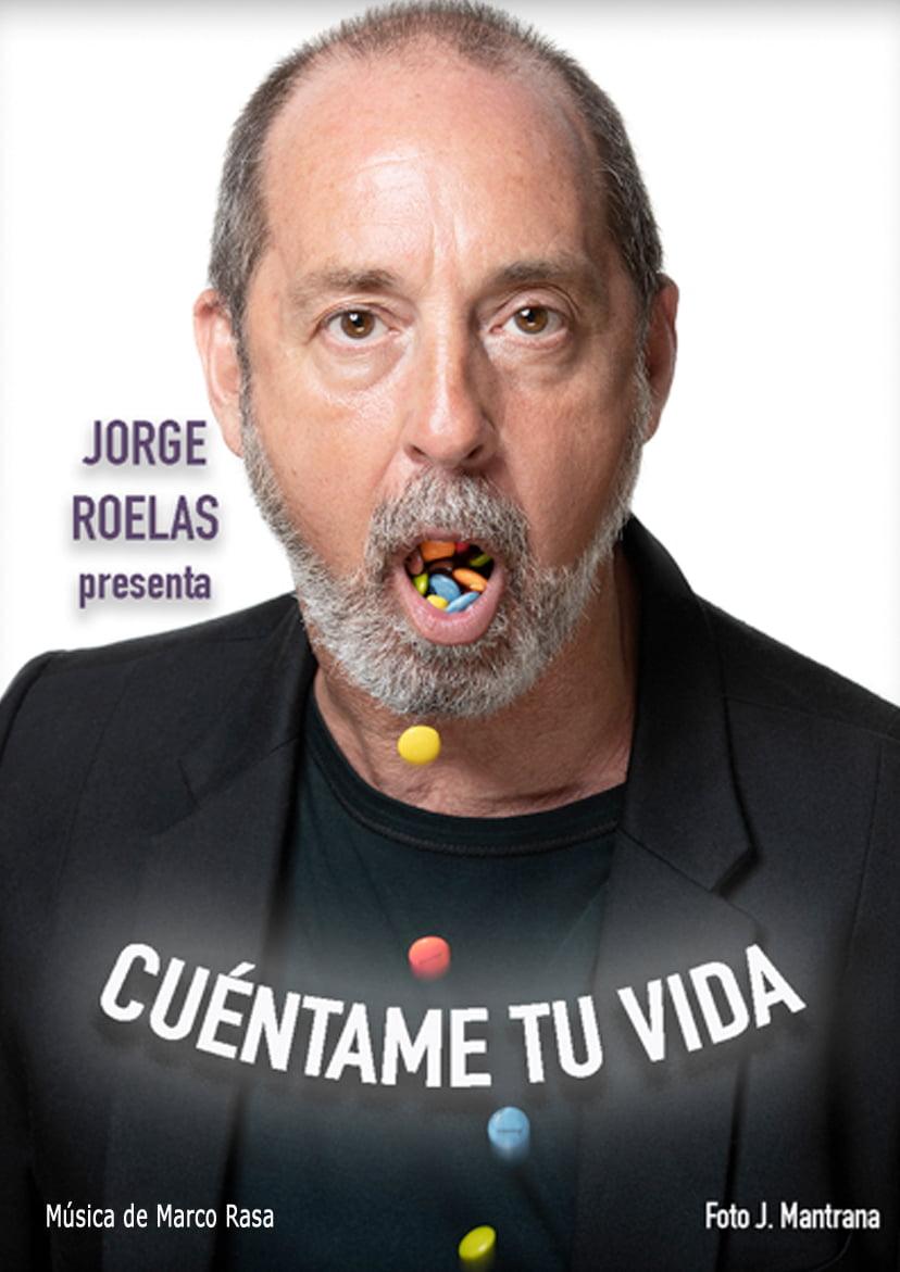 CUÉNTAME TU VIDA, Jorge Roelas - jorge roelas arlequin