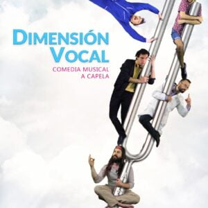 Dimensión Vocal - dimension vocal arlequin gran via